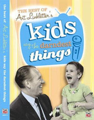 Kidssaythedarndestthings